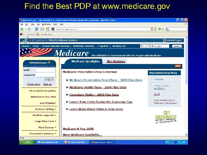 Find the Best PDP at www. medicare. gov