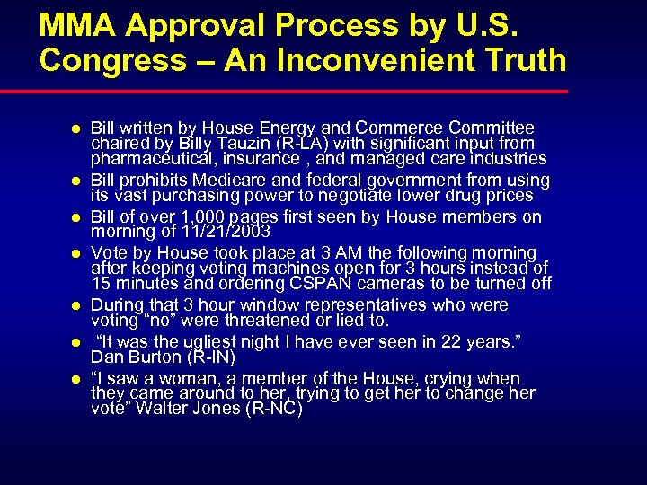 MMA Approval Process by U. S. Congress – An Inconvenient Truth l l l