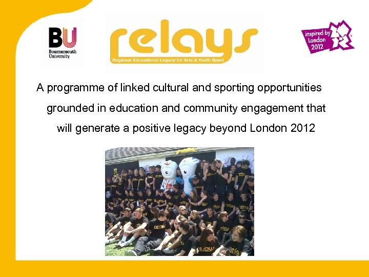 A programme of linked cultural and sporting opportunities grounded in education and community engagement