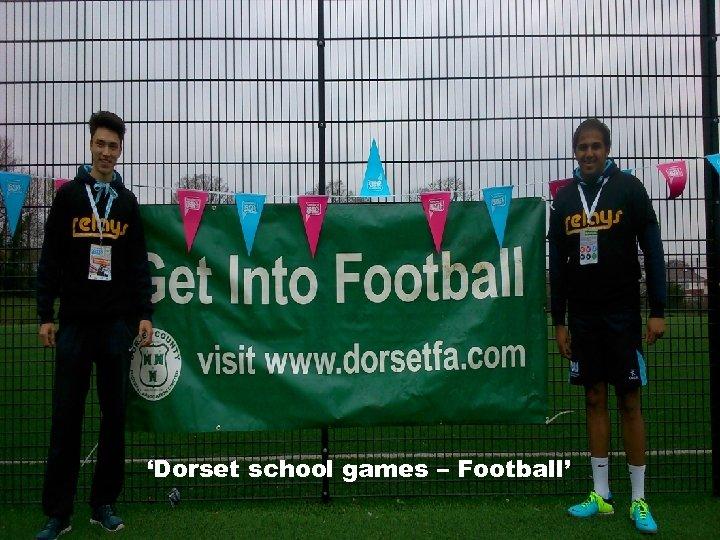 'Dorset school games – Football'
