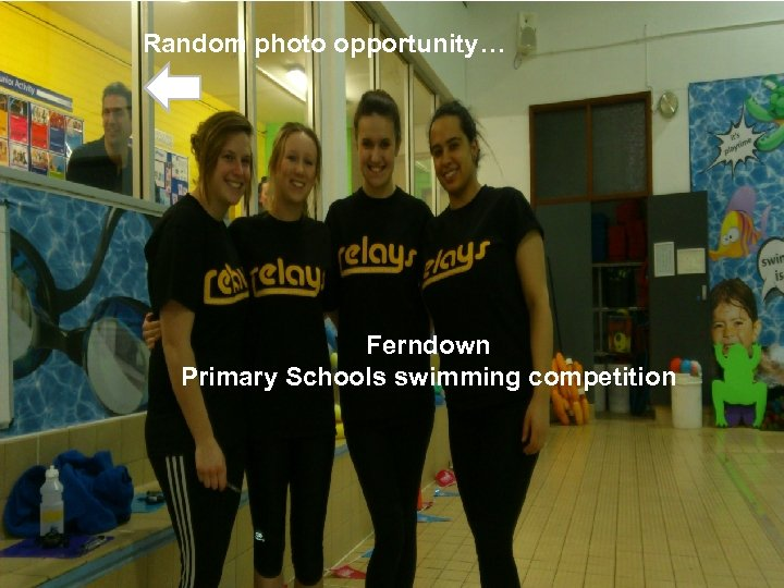 Random photo opportunity… Ferndown Primary Schools swimming competition 21