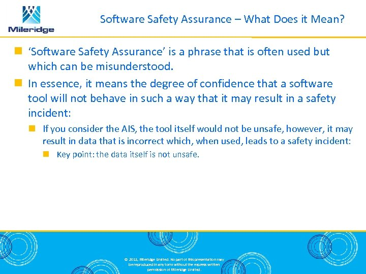 Software Safety Assurance – What Does it Mean? 'Software Safety Assurance' is a phrase