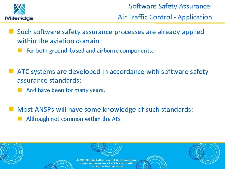 Software Safety Assurance: Air Traffic Control - Application Such software safety assurance processes are