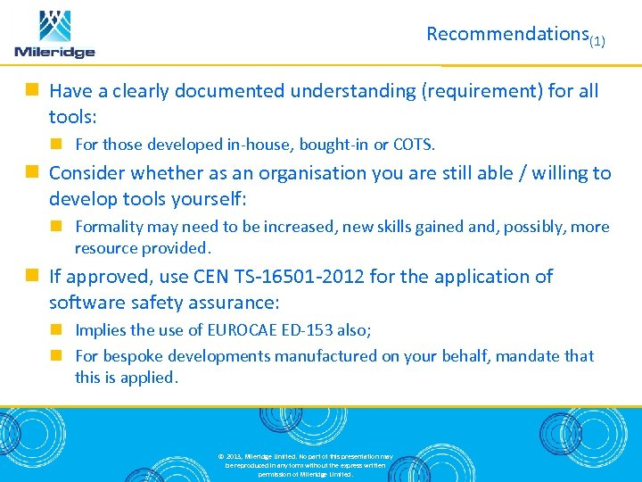Recommendations(1) Have a clearly documented understanding (requirement) for all tools: For those developed in-house,