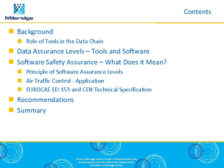Contents Background Role of Tools in the Data Chain Data Assurance Levels – Tools