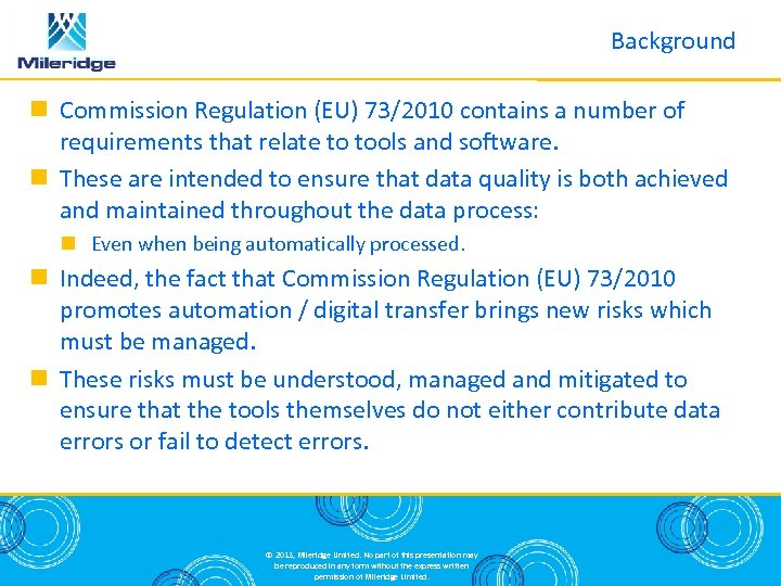 Background Commission Regulation (EU) 73/2010 contains a number of requirements that relate to tools