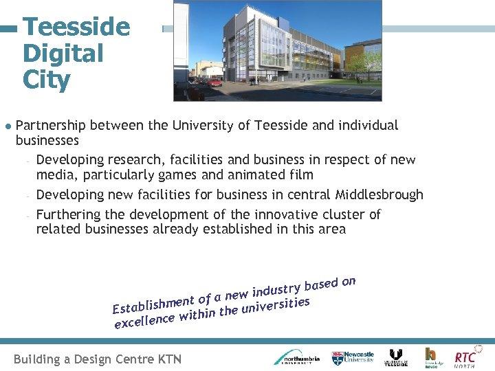 Teesside Digital City l Partnership between the University of Teesside and individual businesses -