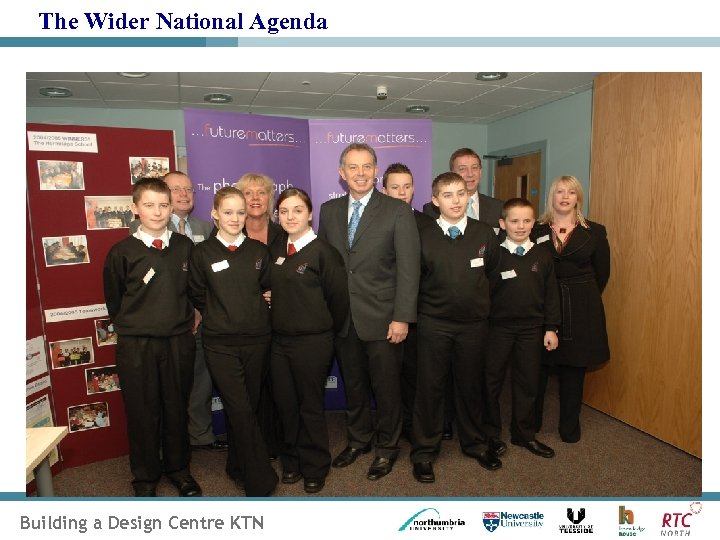 The Wider National Agenda Building a Design Centre KTN