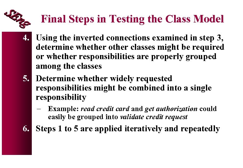 Final Steps in Testing the Class Model 4. Using the inverted connections examined in