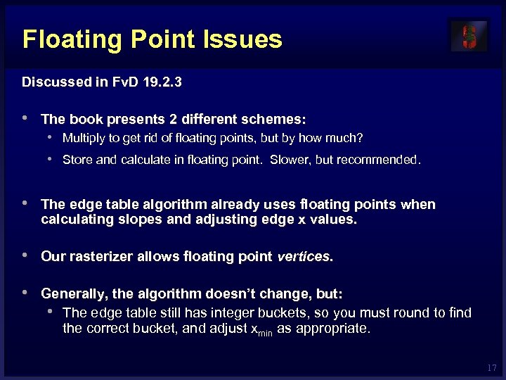 Floating Point Issues Discussed in Fv. D 19. 2. 3 • The book presents