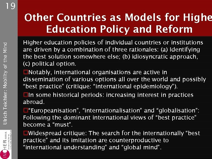 19 Ulrich Teichler: Mobility of the Mind Other Countries as Models for Highe Education