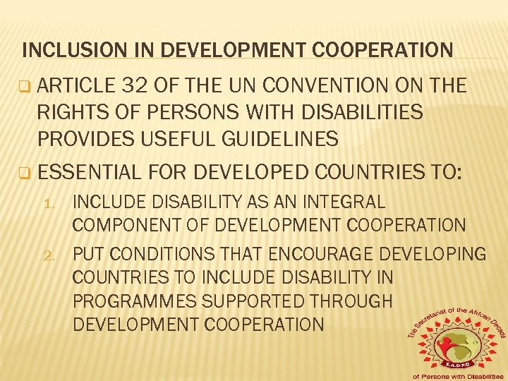 INCLUSION IN DEVELOPMENT COOPERATION q ARTICLE 32 OF THE UN CONVENTION ON THE RIGHTS