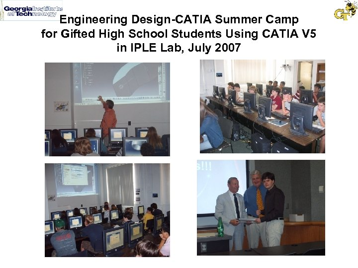Engineering Design-CATIA Summer Camp for Gifted High School Students Using CATIA V 5 in