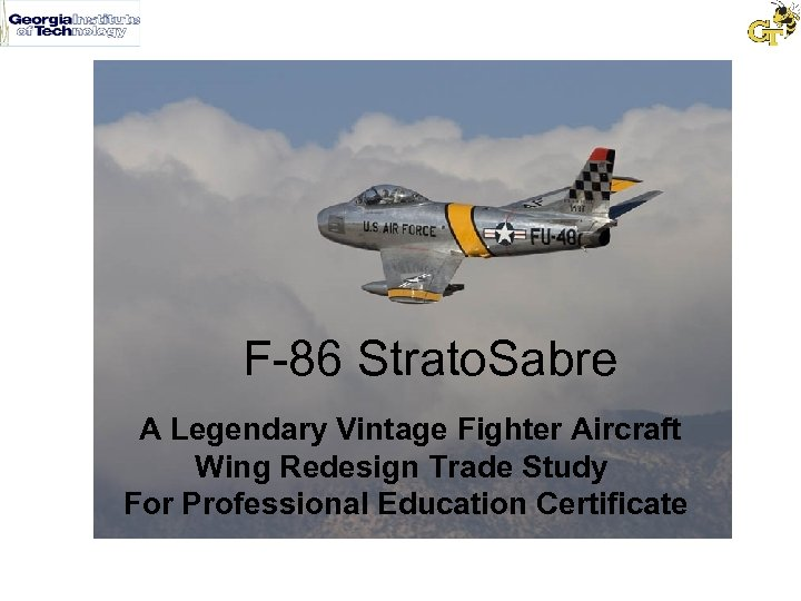 F-86 Strato. Sabre A Legendary Vintage Fighter Aircraft Wing Redesign Trade Study For Professional