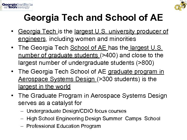 Georgia Tech and School of AE • Georgia Tech is the largest U. S.