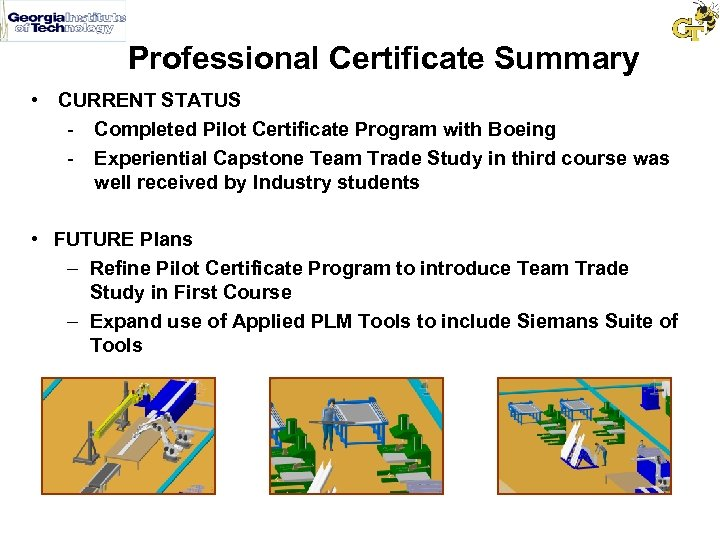 Professional Certificate Summary • CURRENT STATUS - Completed Pilot Certificate Program with Boeing -