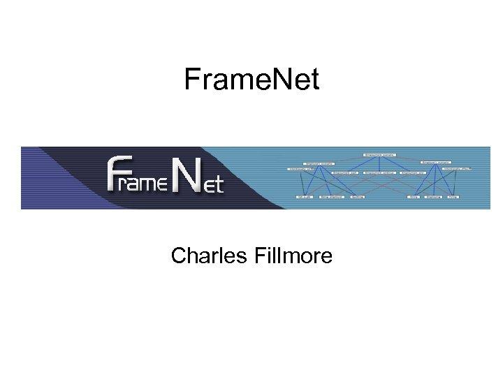 Frame. Net Charles Fillmore