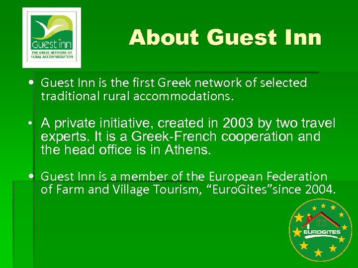 About Guest Inn • Guest Inn is the first Greek network of selected traditional