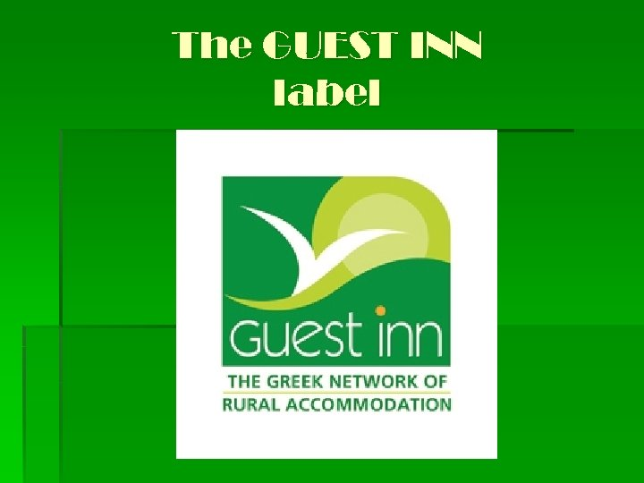 The GUEST INN label