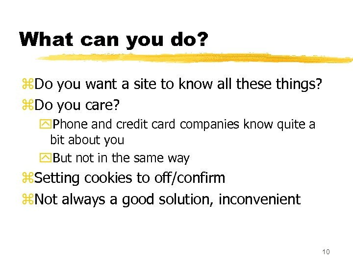 What can you do? z. Do you want a site to know all these