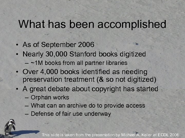 What has been accomplished • As of September 2006 • Nearly 30, 000 Stanford
