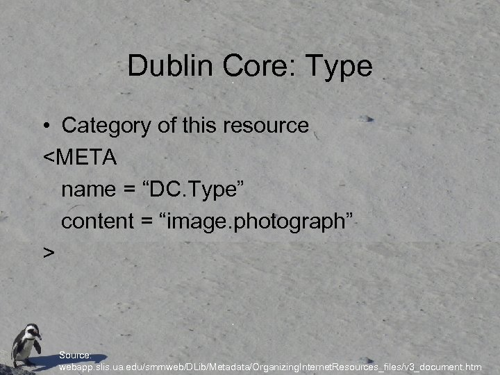 """Dublin Core: Type • Category of this resource <META name = """"DC. Type"""" content"""