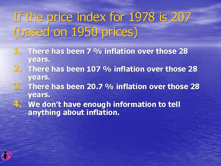 If the price index for 1978 is 207 (based on 1950 prices) 1. There