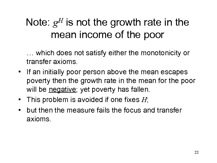 Note: g. H is not the growth rate in the mean income of the