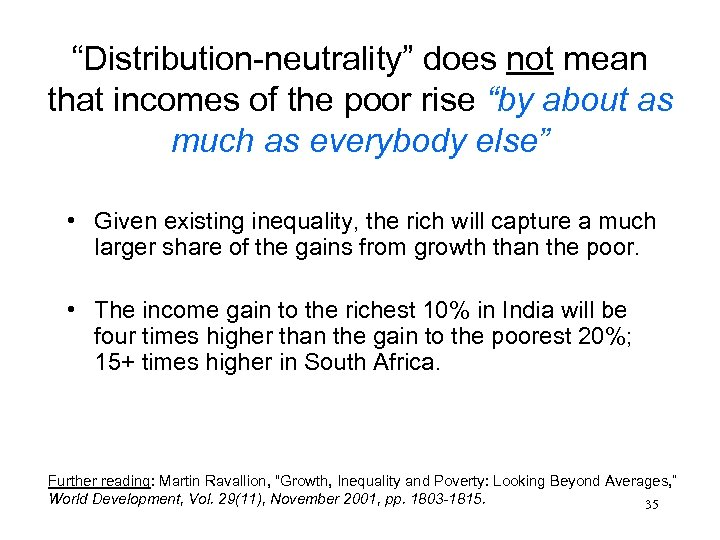 """Distribution-neutrality"" does not mean that incomes of the poor rise ""by about as much"