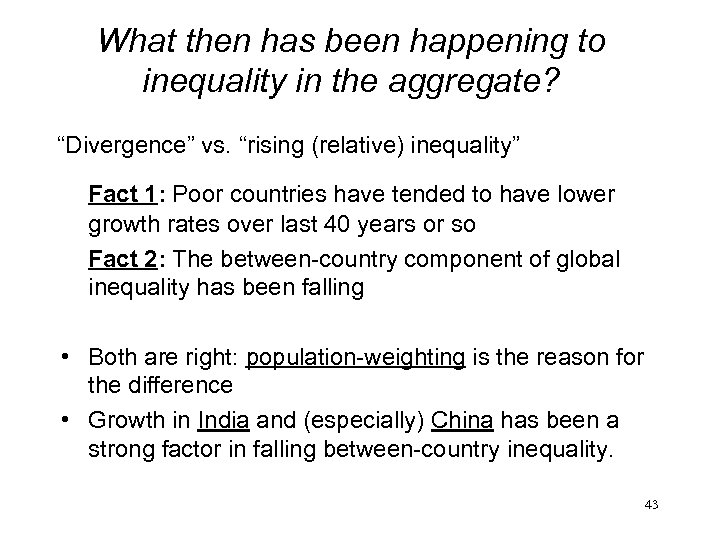 "What then has been happening to inequality in the aggregate? ""Divergence"" vs. ""rising (relative)"
