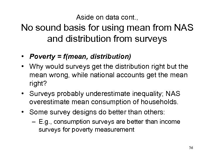 Aside on data cont. , No sound basis for using mean from NAS and