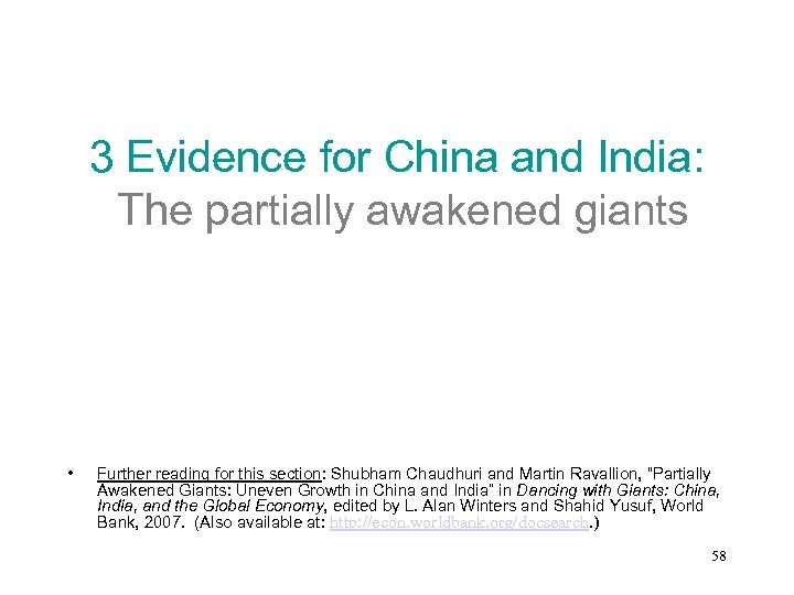 3 Evidence for China and India: The partially awakened giants • Further reading for