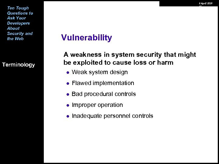 Ten Tough Questions to Ask Your Developers About Security and the Web Terminology 6