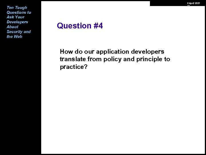 Ten Tough Questions to Ask Your Developers About Security and the Web 6 April