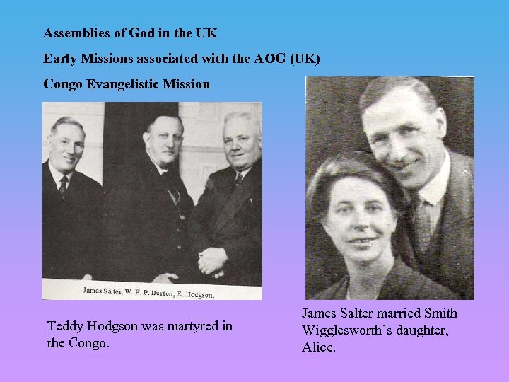 Assemblies of God in the UK Early Missions associated with the AOG (UK) Congo