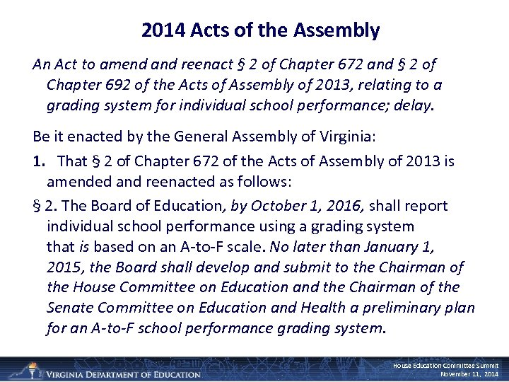 2014 Acts of the Assembly An Act to amend and reenact § 2 of