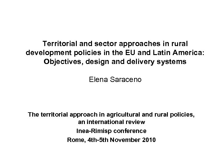 Territorial and sector approaches in rural development policies in the EU and Latin America: