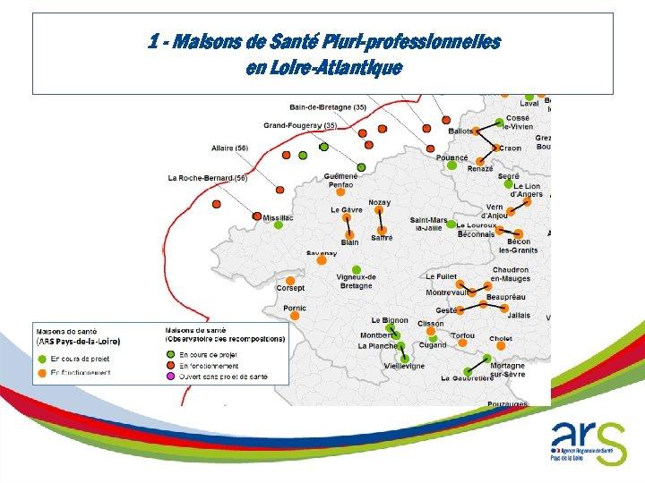 1 - Maisons de Santé Pluri-professionnelles en Loire-Atlantique