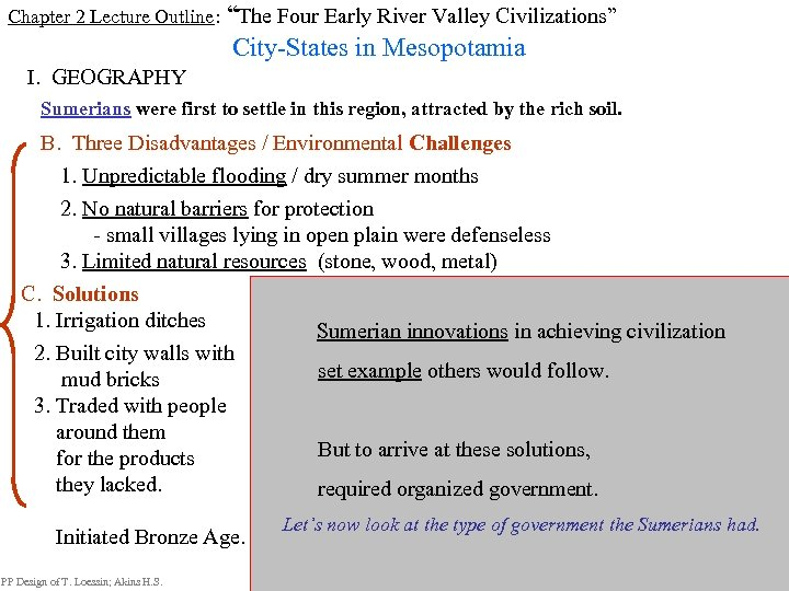 "Chapter 2 Lecture Outline: ""The Four Early River Valley Civilizations"" City-States in Mesopotamia I."