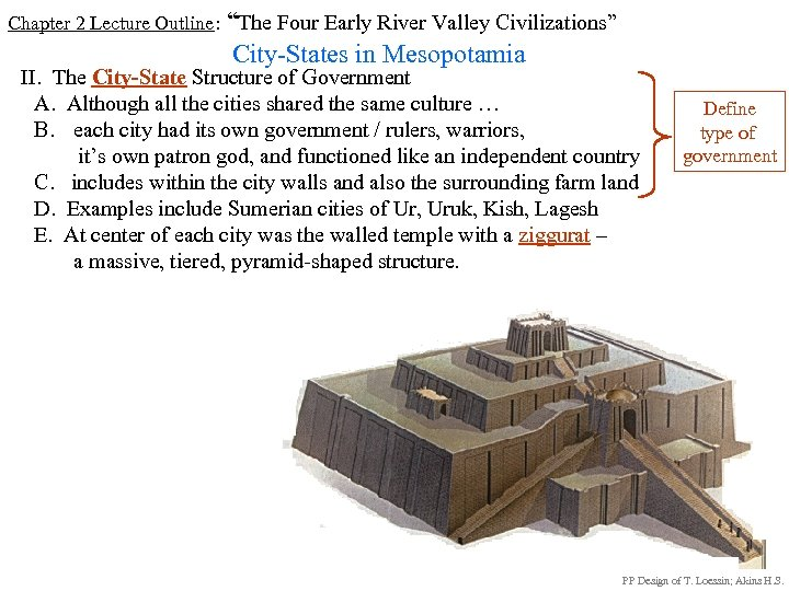"Chapter 2 Lecture Outline: ""The Four Early River Valley Civilizations"" City-States in Mesopotamia II."