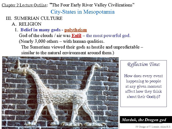 "Chapter 2 Lecture Outline: ""The Four Early River Valley Civilizations"" City-States in Mesopotamia III."