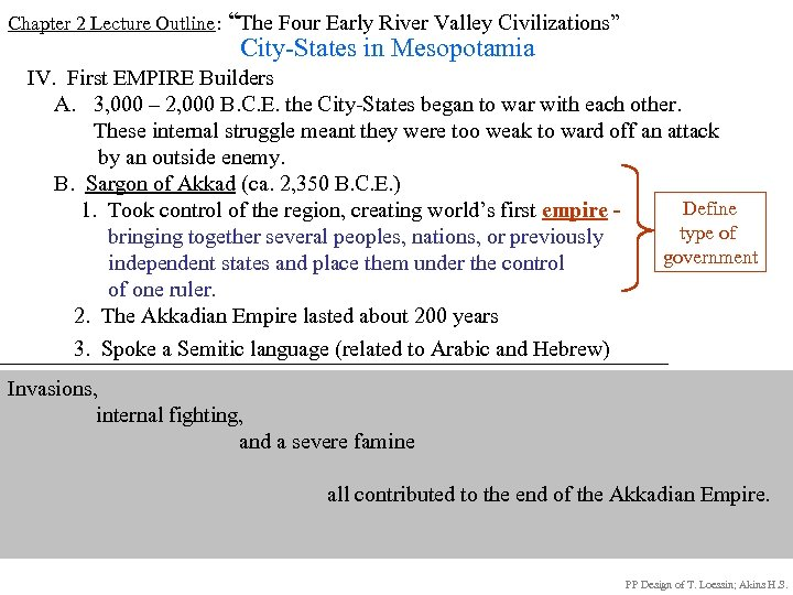"Chapter 2 Lecture Outline: ""The Four Early River Valley Civilizations"" City-States in Mesopotamia IV."