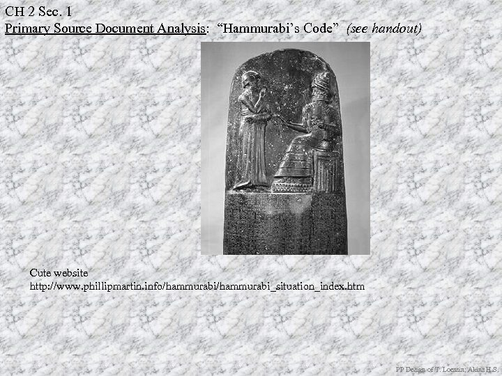 "CH 2 Sec. 1 Primary Source Document Analysis: ""Hammurabi's Code"" (see handout) Cute website"