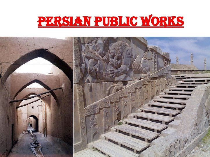 PERSIAN PUBLIC WORKS