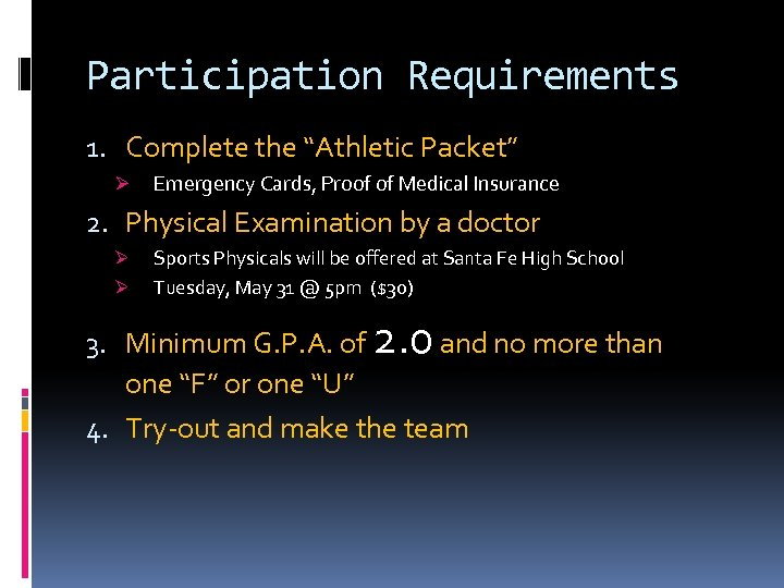 """Participation Requirements 1. Complete the """"Athletic Packet"""" Ø Emergency Cards, Proof of Medical Insurance"""
