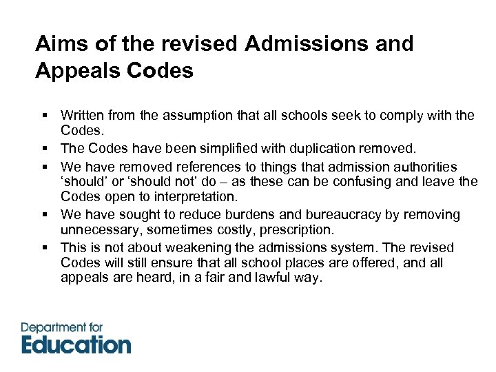 Aims of the revised Admissions and Appeals Codes § Written from the assumption that