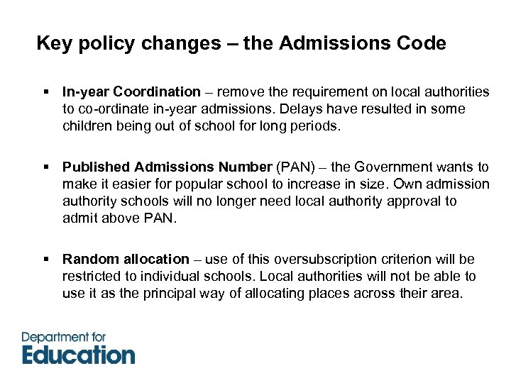 Key policy changes – the Admissions Code § In-year Coordination – remove the requirement