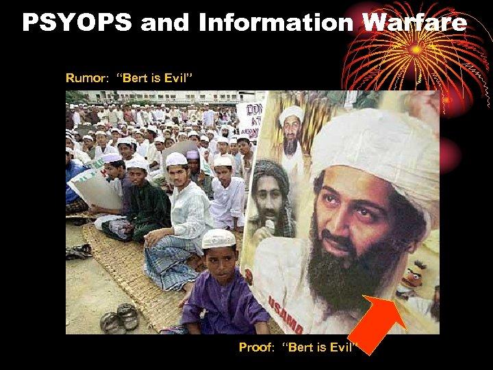 """PSYOPS and Information Warfare Rumor: """"Bert is Evil"""" Proof: """"Bert is Evil"""""""