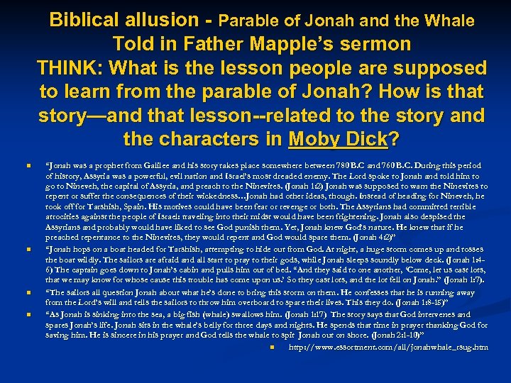 Biblical allusion - Parable of Jonah and the Whale Told in Father Mapple's sermon
