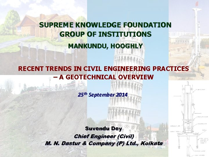 SUPREME KNOWLEDGE FOUNDATION GROUP OF INSTITUTIONS MANKUNDU, HOOGHLY RECENT TRENDS IN CIVIL ENGINEERING PRACTICES